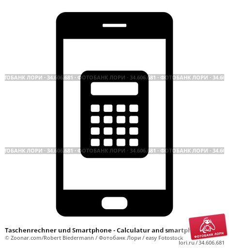 Taschenrechner und Smartphone - Calculatur and smartphone. Стоковое фото, фотограф Zoonar.com/Robert Biedermann / easy Fotostock / Фотобанк Лори