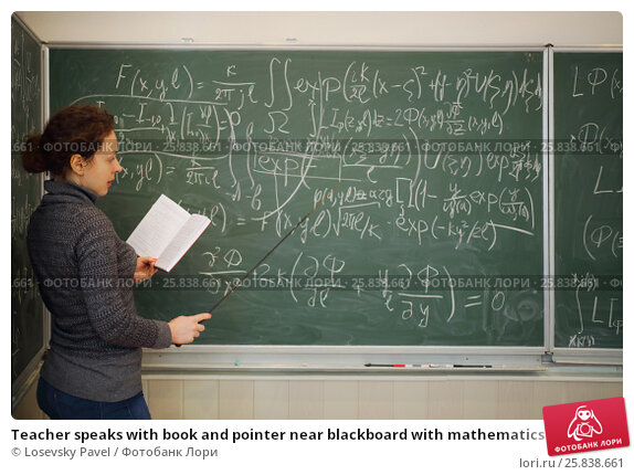 Купить «Teacher speaks with book and pointer near blackboard with mathematics formulas in school classroom», фото № 25838661, снято 7 апреля 2016 г. (c) Losevsky Pavel / Фотобанк Лори