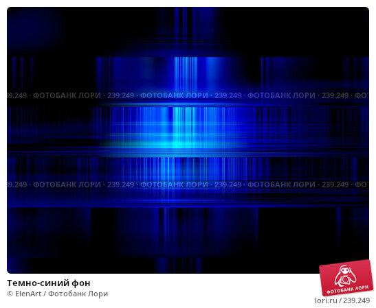 Купить «Темно-синий фон», иллюстрация № 239249 (c) ElenArt / Фотобанк Лори