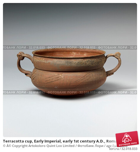 Купить «Terracotta cup, Early Imperial, early 1st century A.D., Roman, Terracotta, H. 2 1/2 in. (6.4 cm), diameter 4 1/8 in. (10.5 cm), Vases, Incised lines on shoulder, two handles.», фото № 32018033, снято 18 мая 2017 г. (c) age Fotostock / Фотобанк Лори