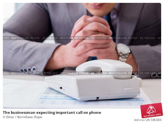 Купить «The businessman expecting important call on phone», фото № 29138653, снято 2 марта 2017 г. (c) Elnur / Фотобанк Лори