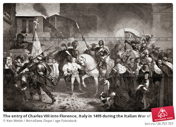 a history of the invasion of charles viii on italy in 1494 Pan-european renaissance originated in northern italy in the fourteenth century the french renaissance covers various stages such as the french invasion of italy in 1494 when charles viii was the king it also covers the death of henry iv, 1610 many artistic, literary and technological.
