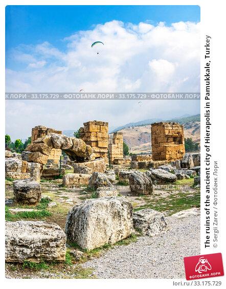 The ruins of the ancient city of Hierapolis in Pamukkale, Turkey (2019 год). Стоковое фото, фотограф Sergii Zarev / Фотобанк Лори