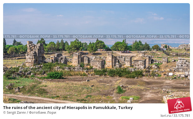The ruins of the ancient city of Hierapolis in Pamukkale, Turkey (2019 год). Стоковое фото, фотограф Sergii Zarev / Фотобанк Лори