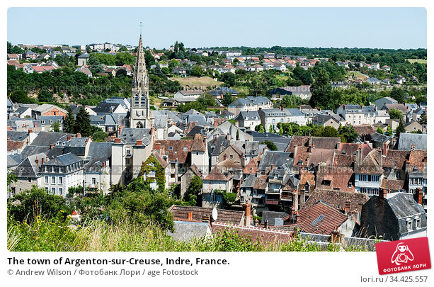 The town of Argenton-sur-Creuse, Indre, France. Стоковое фото, фотограф Andrew Wilson / age Fotostock / Фотобанк Лори