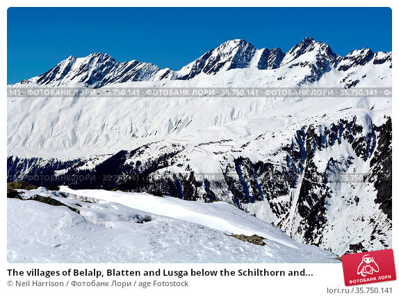 The villages of Belalp, Blatten and Lusga below the Schilthorn and... Стоковое фото, фотограф Neil Harrison / age Fotostock / Фотобанк Лори