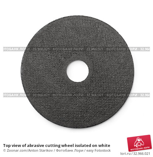 Купить «Top view of abrasive cutting wheel isolated on white», фото № 32966021, снято 30 марта 2020 г. (c) easy Fotostock / Фотобанк Лори