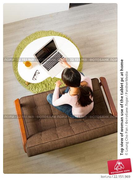 Купить «Top view of woman use of the tablet pc at home», фото № 22151969, снято 20 апреля 2019 г. (c) PantherMedia / Фотобанк Лори