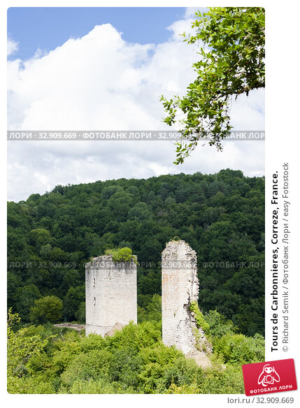 Tours de Carbonnieres, Correze, France. Стоковое фото, фотограф Richard Semik / easy Fotostock / Фотобанк Лори