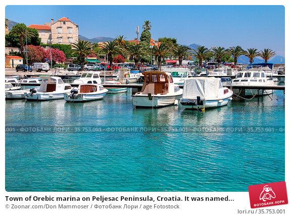 Town of Orebic marina on Peljesac Peninsula, Croatia. It was named... Стоковое фото, фотограф Zoonar.com/Don Mammoser / age Fotostock / Фотобанк Лори