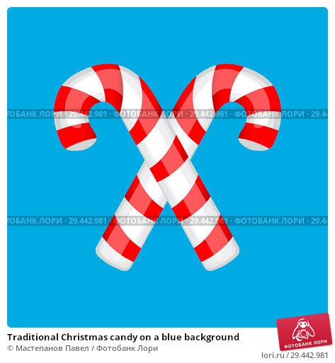 Купить «Traditional Christmas candy on a blue background», иллюстрация № 29442981 (c) Мастепанов Павел / Фотобанк Лори