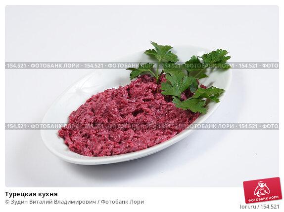 Турецкая кухня, фото № 154521, снято 26 июля 2007 г. (c) Зудин Виталий Владимирович / Фотобанк Лори