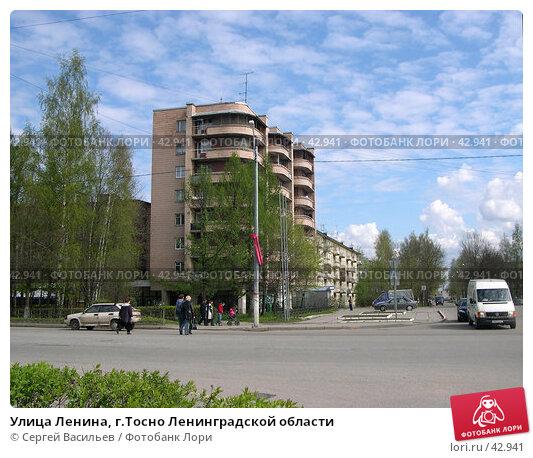 Улица Ленина, г.Тосно Ленинградской области, фото № 42941, снято 12 мая 2007 г. (c) Сергей Васильев / Фотобанк Лори