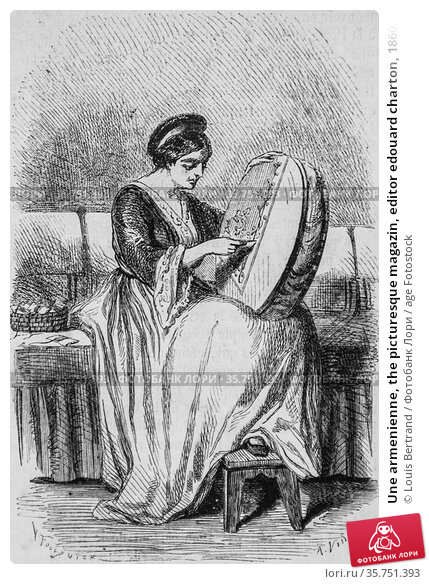 Une armenienne, the picturesque magazin, editor edouard charton, 1860. (2009 год). Редакционное фото, фотограф Louis Bertrand / age Fotostock / Фотобанк Лори