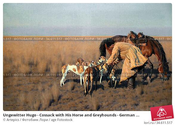 Ungewitter Hugo - Cossack with His Horse and Greyhounds - German ... Редакционное фото, фотограф Artepics / age Fotostock / Фотобанк Лори