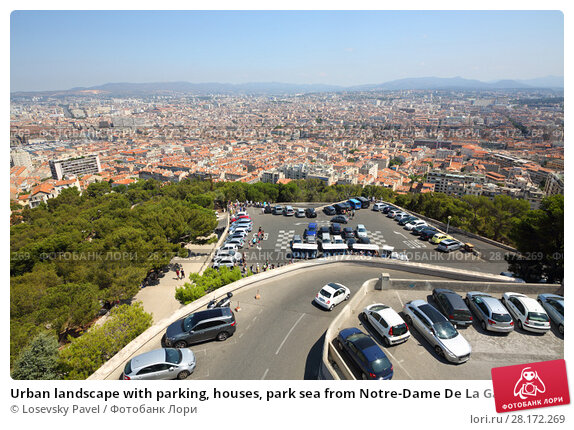 Купить «Urban landscape with parking, houses, park sea from Notre-Dame De La Garde, Marseille, France», фото № 28172269, снято 31 июля 2016 г. (c) Losevsky Pavel / Фотобанк Лори