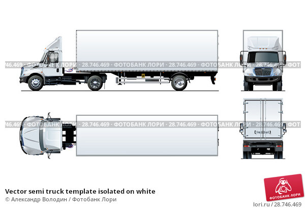 Купить «Vector semi truck template isolated on white», иллюстрация № 28746469 (c) Александр Володин / Фотобанк Лори