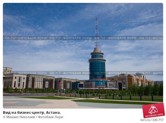 Вид на бизнес-центр. Астана., фото № 330717, снято 15 июня 2008 г. (c) Михаил Николаев / Фотобанк Лори