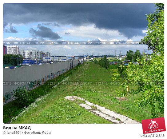 Вид на МКАД, эксклюзивное фото № 312845, снято 4 июня 2008 г. (c) lana1501 / Фотобанк Лори