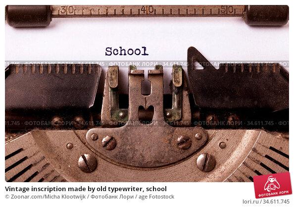 Vintage inscription made by old typewriter, school. Стоковое фото, фотограф Zoonar.com/Micha Klootwijk / age Fotostock / Фотобанк Лори