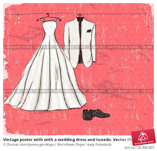 Vintage poster with with a wedding dress and tuxedo. Vector illustration... Стоковое фото, фотограф Zoonar.com/yunna gorskaya / easy Fotostock / Фотобанк Лори