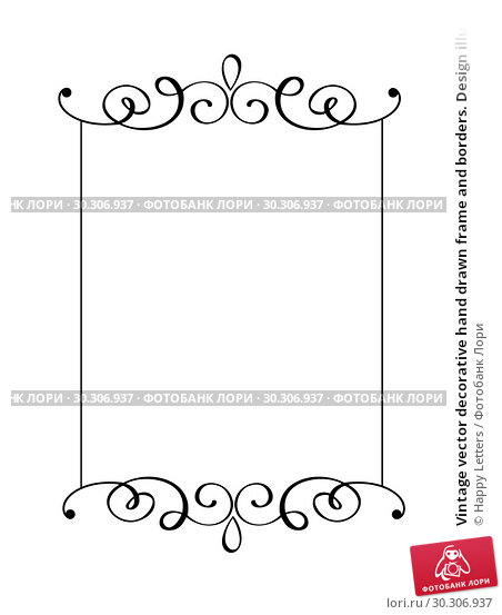 Купить «Vintage vector decorative hand drawn frame and borders. Design illustration for book, greeting card, wedding, print, menu», иллюстрация № 30306937 (c) Happy Letters / Фотобанк Лори