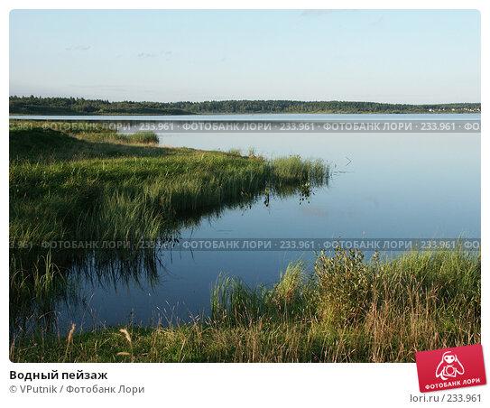 Водный пейзаж, фото № 233961, снято 29 августа 2004 г. (c) VPutnik / Фотобанк Лори