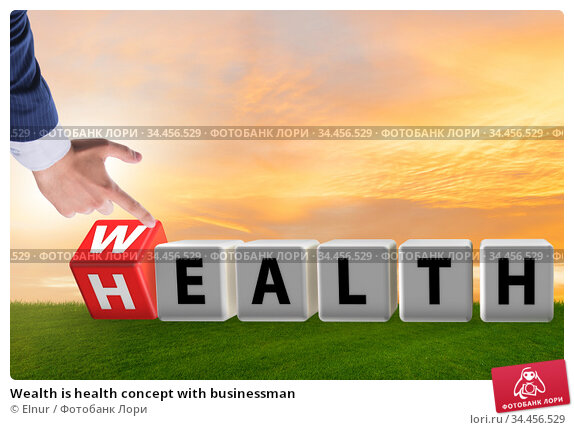Wealth is health concept with businessman. Стоковое фото, фотограф Elnur / Фотобанк Лори