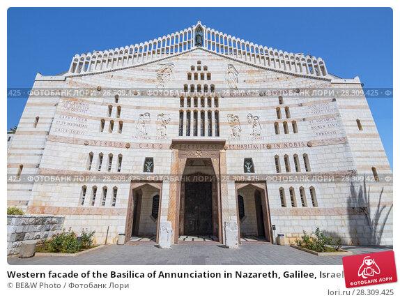 Купить «Western facade of the Basilica of Annunciation in Nazareth, Galilee, Israel», фото № 28309425, снято 19 апреля 2018 г. (c) BE&W Photo / Фотобанк Лори