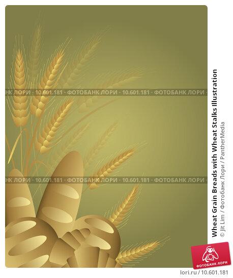 Wheat Grain Breads with Wheat Stalks Illustration. Стоковая иллюстрация, иллюстратор Jit Lim / PantherMedia / Фотобанк Лори
