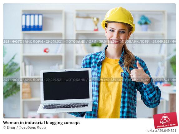 Купить «Woman in industrial blogging concept», фото № 29049521, снято 28 июня 2017 г. (c) Elnur / Фотобанк Лори