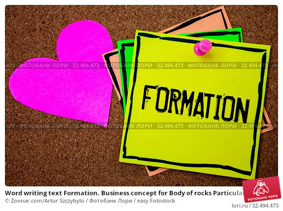 Купить «Word writing text Formation. Business concept for Body of rocks Particular Troops Parts disposition Forming process Cork background paper ideas messages pink heart love lovely inspiration», фото № 32494473, снято 8 июля 2020 г. (c) easy Fotostock / Фотобанк Лори