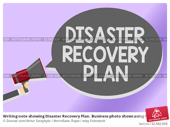 Купить «Writing note showing Disaster Recovery Plan. Business photo showcasing having backup measures against dangerous situation Sound speaker announcement declare lines script text messages ideas», фото № 32542929, снято 9 декабря 2019 г. (c) easy Fotostock / Фотобанк Лори