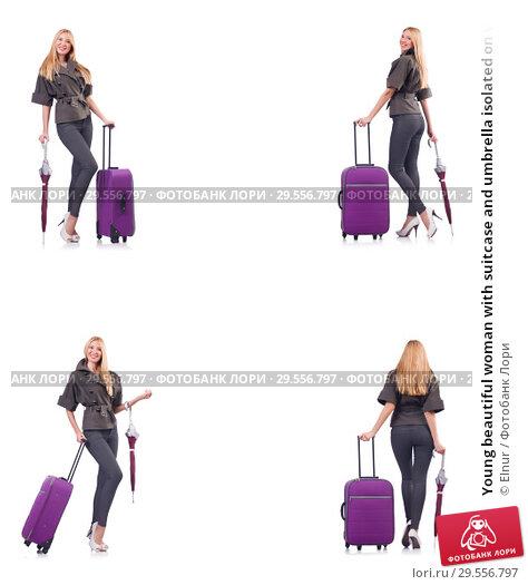 Купить «Young beautiful woman with suitcase and umbrella isolated on whi», фото № 29556797, снято 22 марта 2019 г. (c) Elnur / Фотобанк Лори